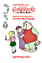 Goldilocks in ASL Workbook